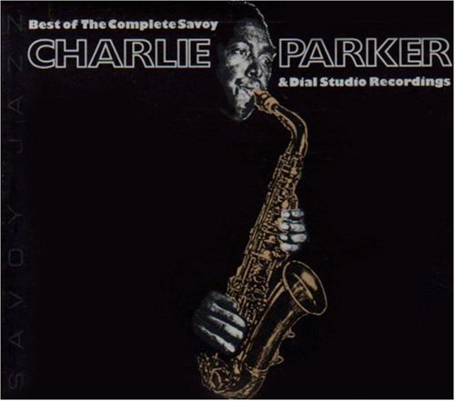 charlie parker - best of the complete savoy & dial sessions (sleeve art)